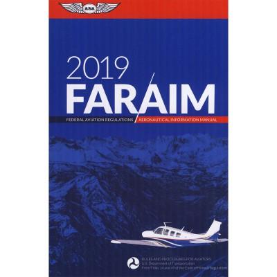 FAR/AIM 2019: Federal Aviation Regulations / Aeronautical Information Manual