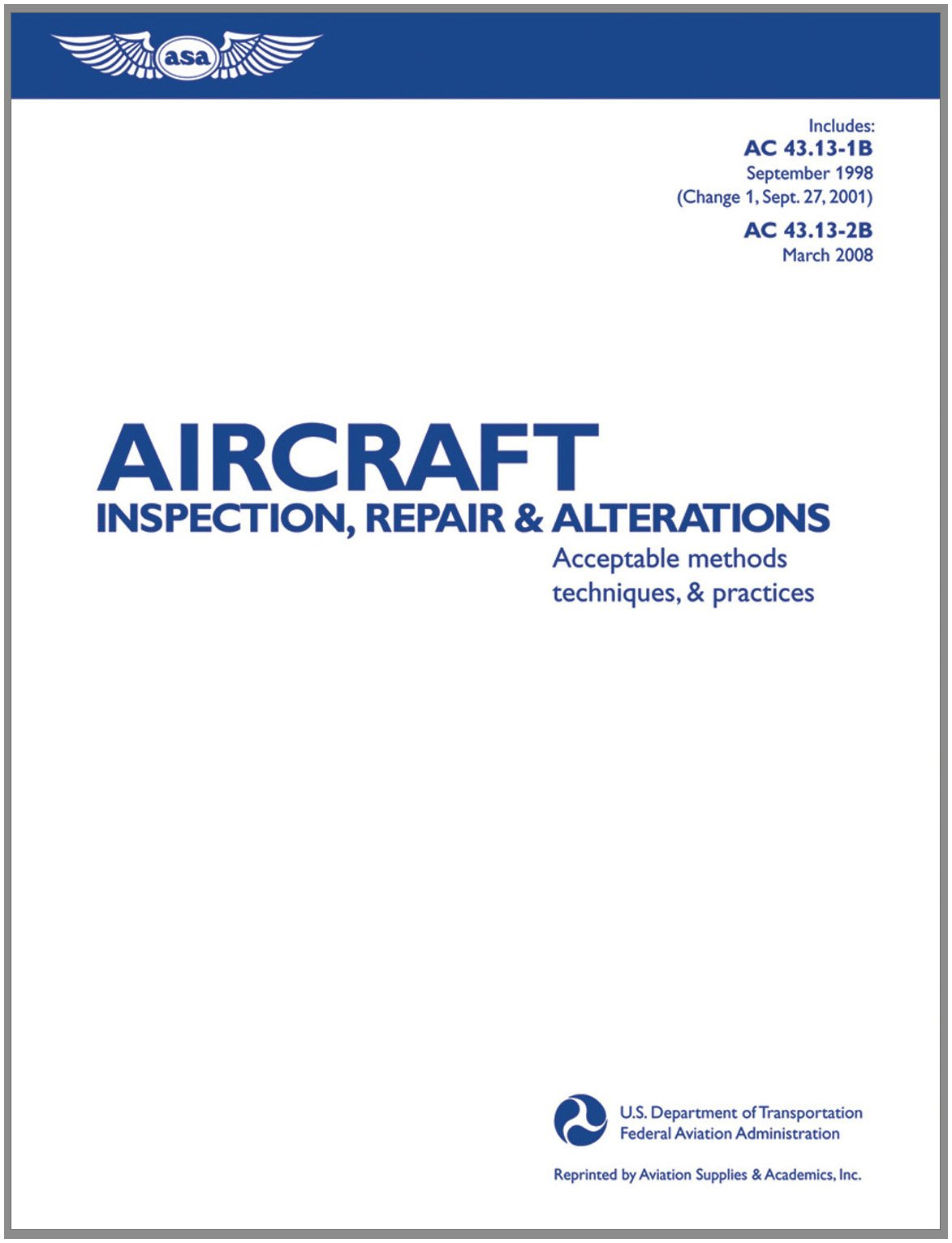 Aircraft Inspection, Repair & Alterations: AC 43.13-1B