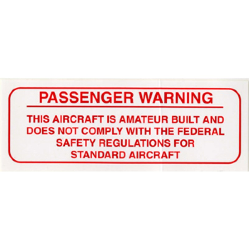 PASSENGER WARNING PLACARD- Amateur Built PASSENGER WARNING DECALS 4-1/8 X 1-1/8